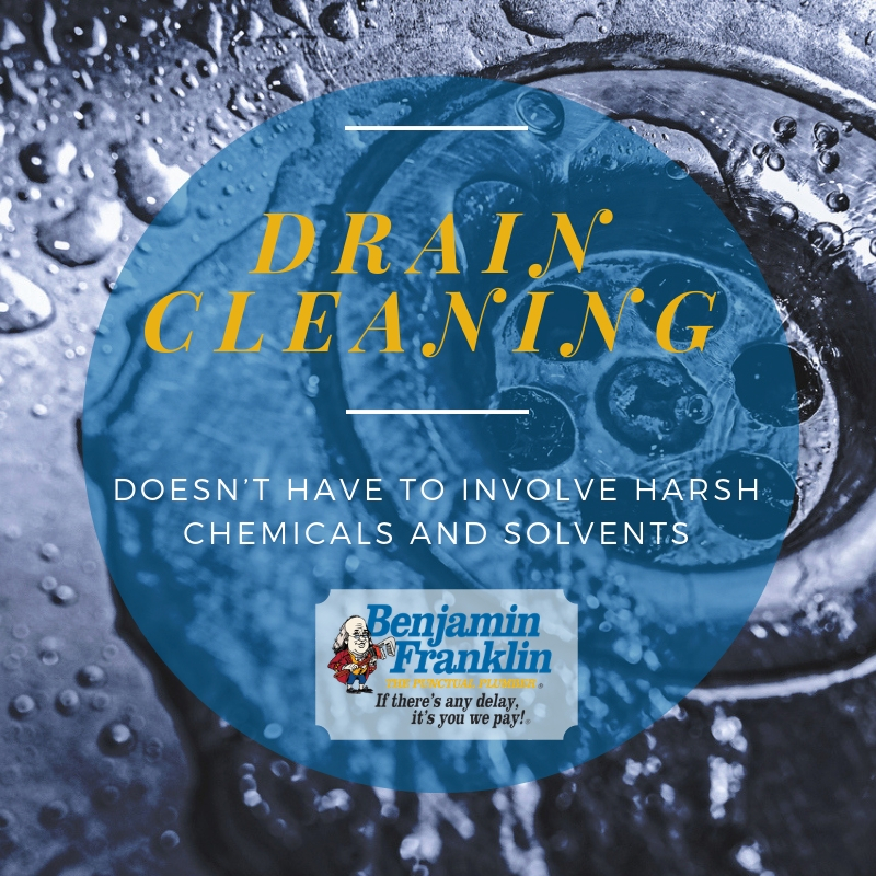 Drain Cleaning Doesn't Have to Involve Harsh Chemicals and Solvents